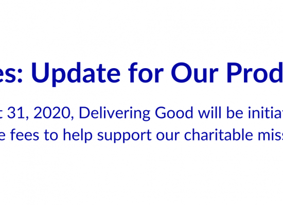 Delivering Good Announces New Fee Structure for Product Donations